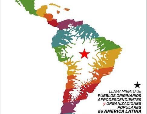Κάλεσμα των αυτόχθονων λαών, των αφρικανών απογόνων και των λαϊκών οργανώσεων της Λατινικής Αμερικής.