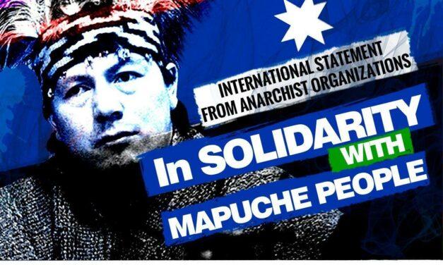 Αλληλεγγύη στον αγώνα των Μαπούτσε! | Διεθνιστική ανακοίνωση της Αναρχικής Ομοσπονδίας από κοινού με αναρχικές οργανώσεις και ομοσπονδίες του εξωτερικού.