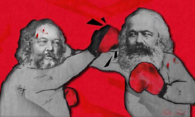Η κριτική του Μπακούνιν στον Μαρξ για το ζήτημα του κράτους