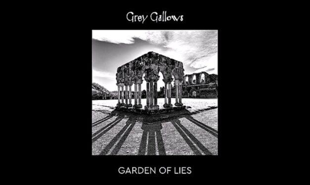 Garden of Lies: Παρουσίαση του νέου δίσκου των Grey Gallows