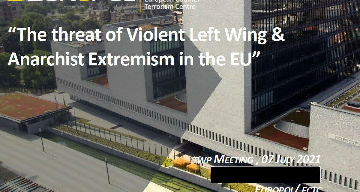 Η Ευρωπόλ για τον αναρχισμό: χρειάζονται περισσότερες πληροφορίες για μια «αυξανόμενη και εξελισσόμενη» απειλή